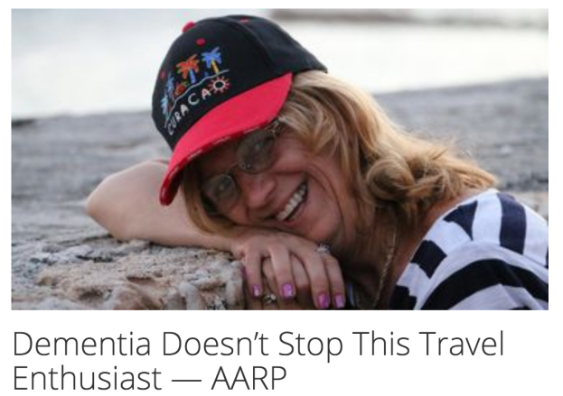 Dementia Doesn't Stop this Travel Enthusiast AARP
